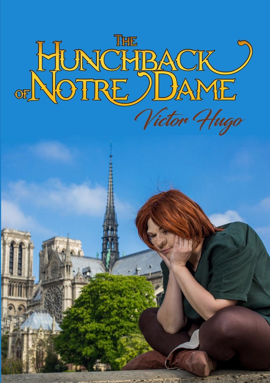 Victor Hugo The Hunchback of Notre Dame