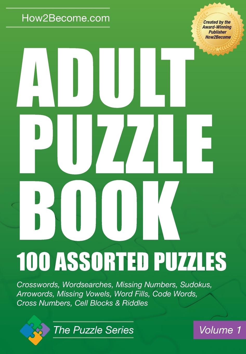 How2Become Adult Puzzle Book. 100 Assorted Puzzles this book loves you