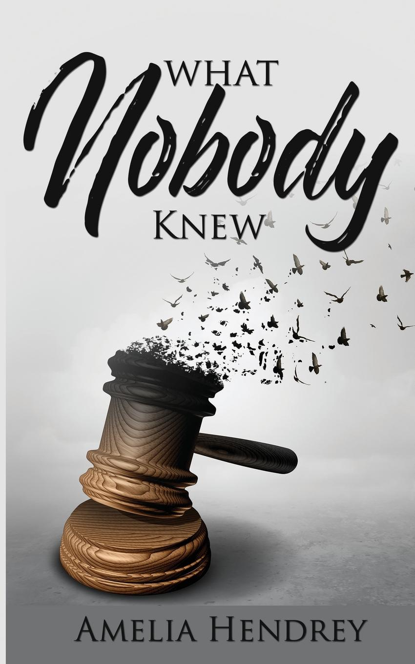 Amelia Hendrey What Nobody Knew casey watson the wild child secrets always find a way of revealing themselves sometimes you just need to know where to look a true short story