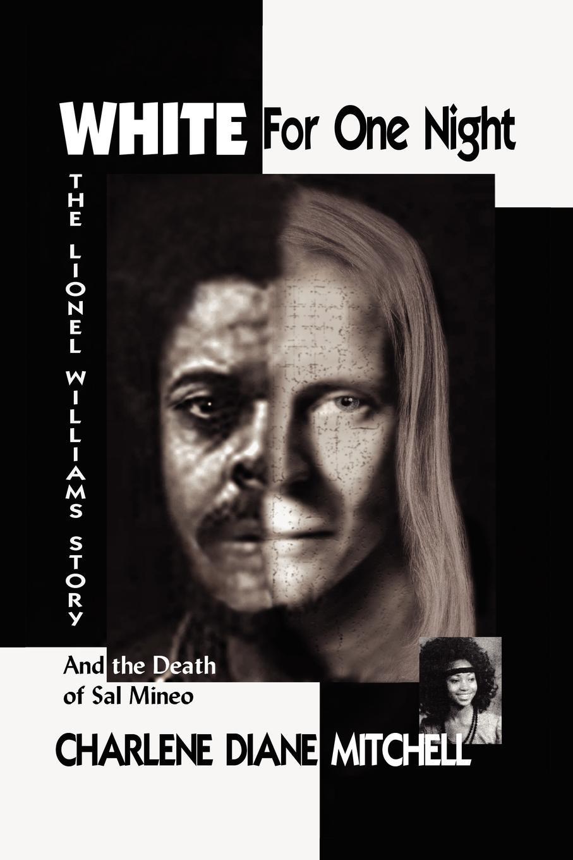 Charlene Diane Mitchell White for One Night allen grant the white man s foot