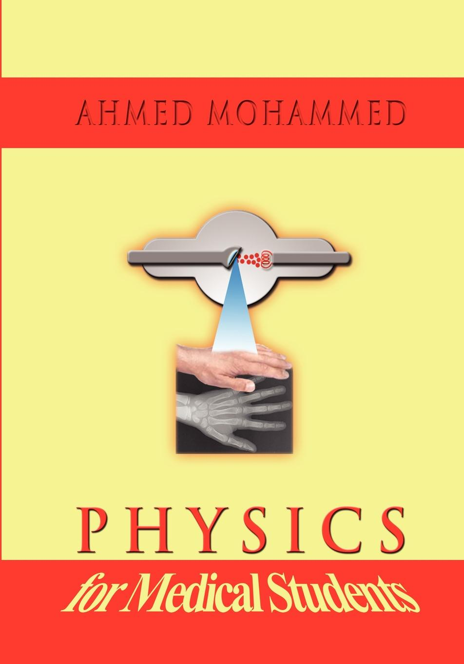 Ahmed M. Mohammed Physics for Medical Students w heisenberg nuclear physics