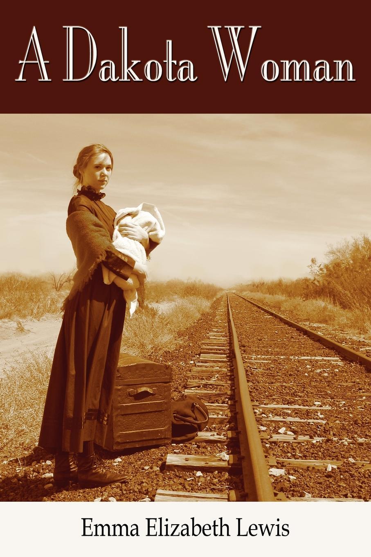 Emma Elizabeth Lewis A Dakota Woman emma elizabeth brown huldah