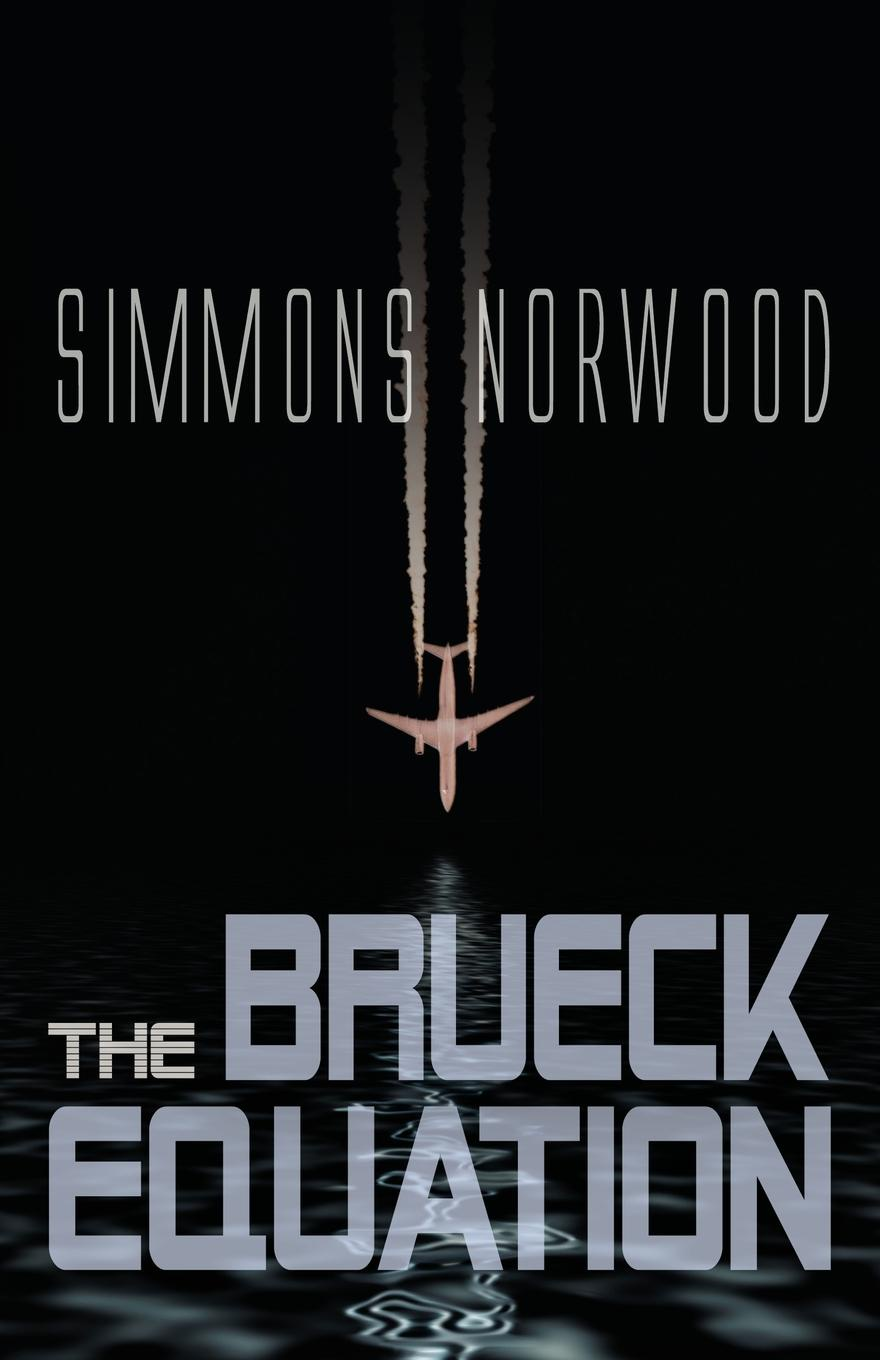 Simmons Norwood The Brueck Equation donald smith j bond math the theory behind the formulas