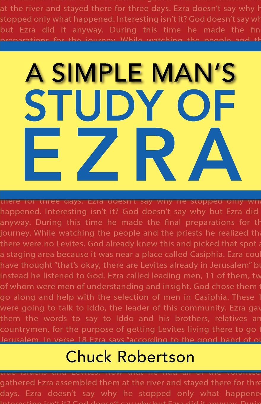 Chuck Robertson A Simple Man.s Study of Ezra wrath of a mad god darkwar book 3