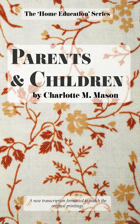 Charlotte M Mason Parents and Children mason s woman rites бермуды