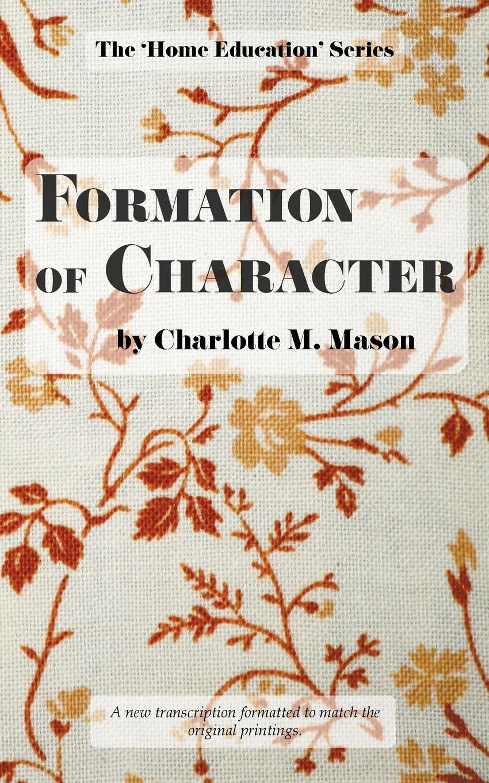 Charlotte M Mason Formation of Character mason s woman rites бермуды