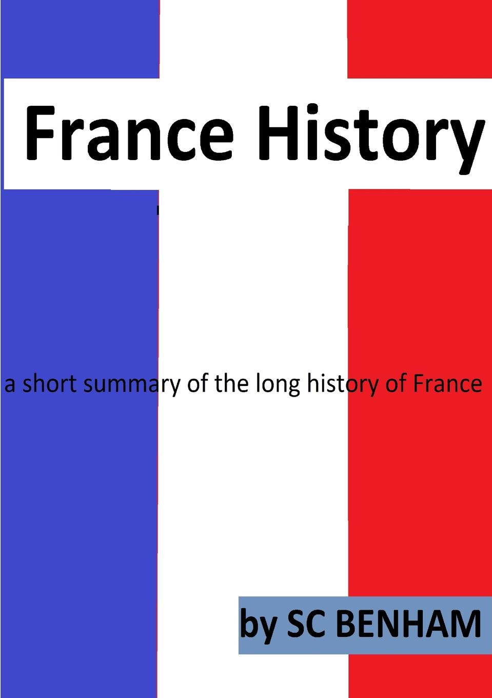 SC Benham FRANCE HISTORY french in one click book with cd