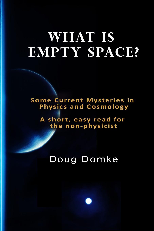 Doug Domke What is Empty Space. стоимость