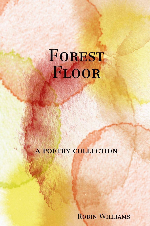 Robin Williams Forest Floor цены
