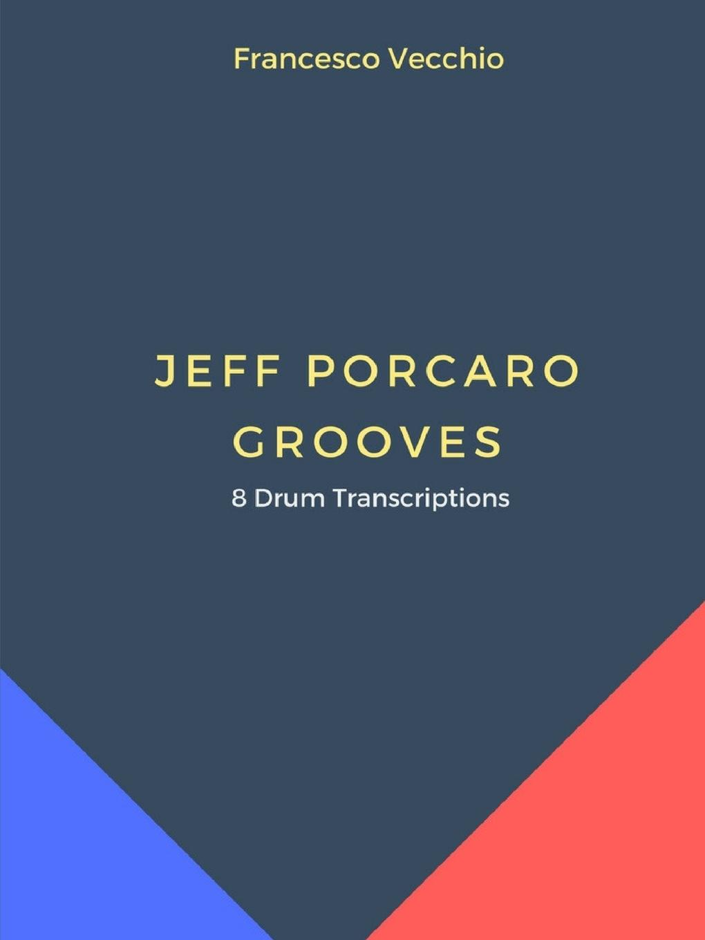 Francesco Vecchio Jeff Porcaro Grooves - 8 Drum Transcriptions steely dan steely dan katy lied