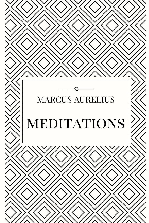 Marcus Aurelius Meditations philosophical reflections