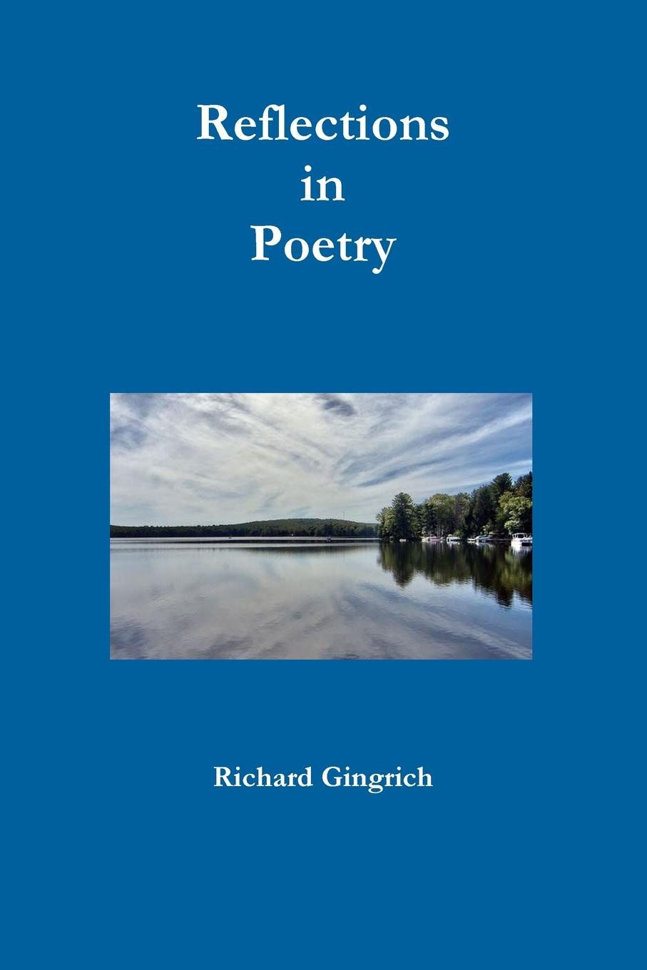 лучшая цена Richard Gingrich Reflections in Poetry