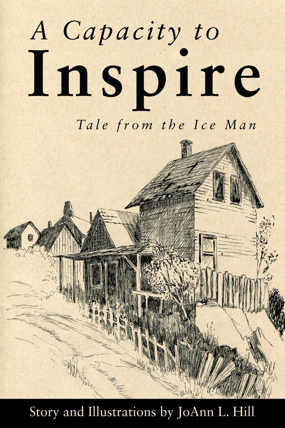 JoAnn L. Hill A Capacity to Inspire. Tale from the Ice Man mee jon romanticism and revolution a reader