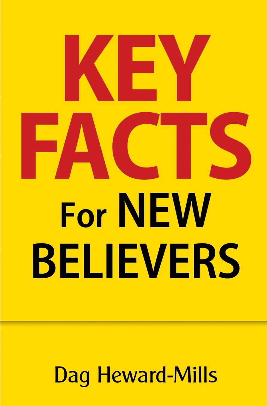 Dag Heward-Mills Key Facts for New Believers heward victoria green apple secret of the stones cd new edition