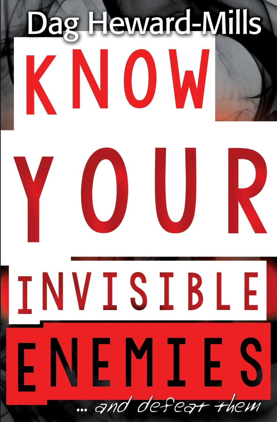 Dag Heward-Mills Know Your Invisible Enemies kenneth allan pazder the invisible reich