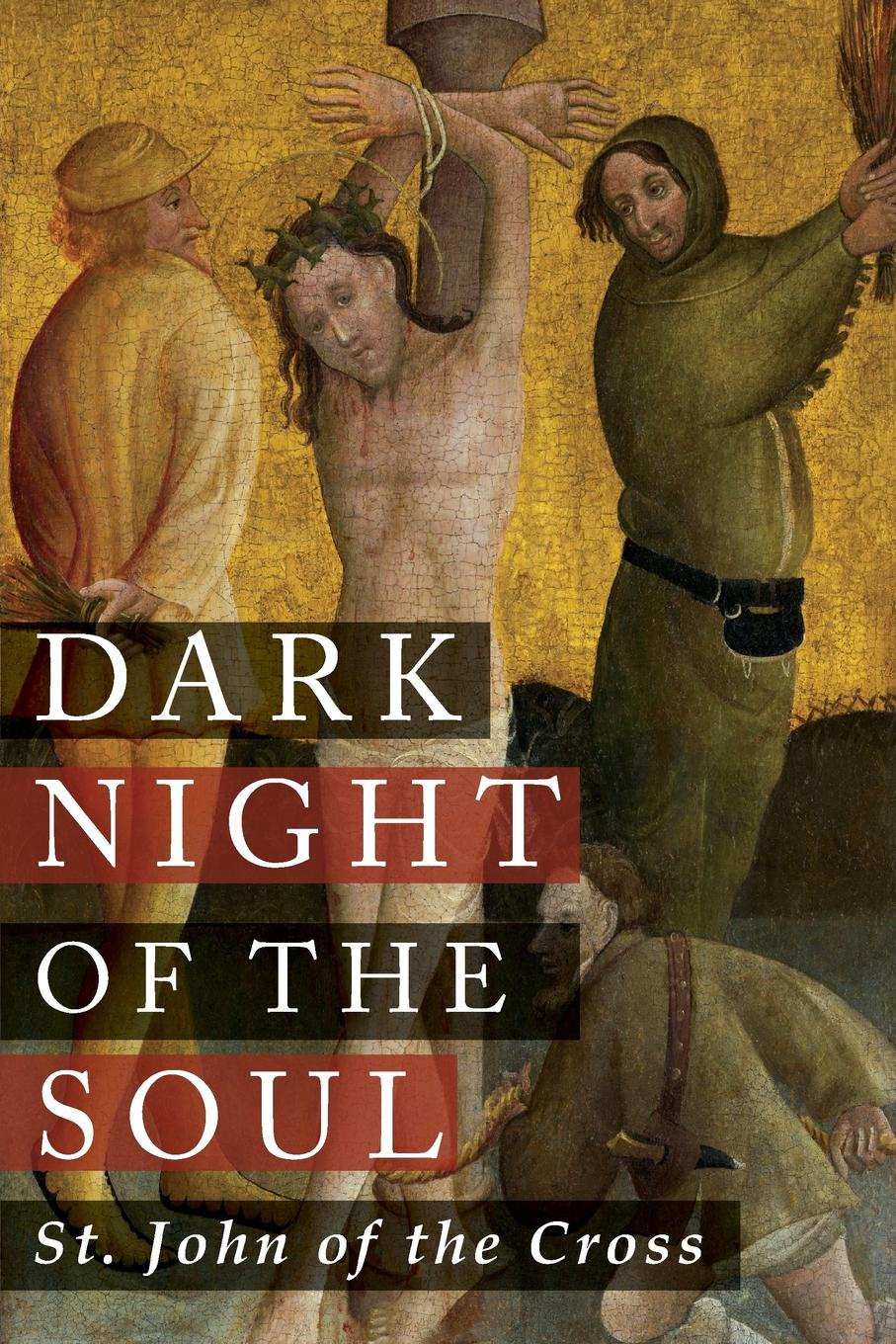 St. John of the Cross, E. Allison Peers Dark Night of the Soul недорого
