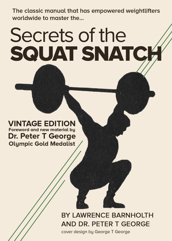 Peter George Secrets of the Squat Snatch adidas squat rack 10265