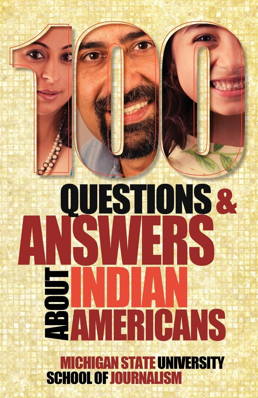 Michigan State School of Journalism 100 Questions and Answers about Indian Americans gender culture and politics in punjab a perspective