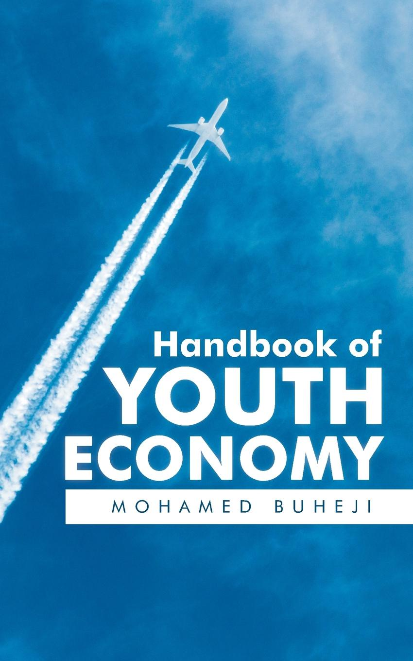 Mohamed Buheji Handbook of Youth Economy the waters of eternal youth