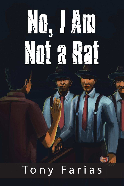 Tony Farias No, I Am Not a Rat декоративные украшения the bhm tony han america 013
