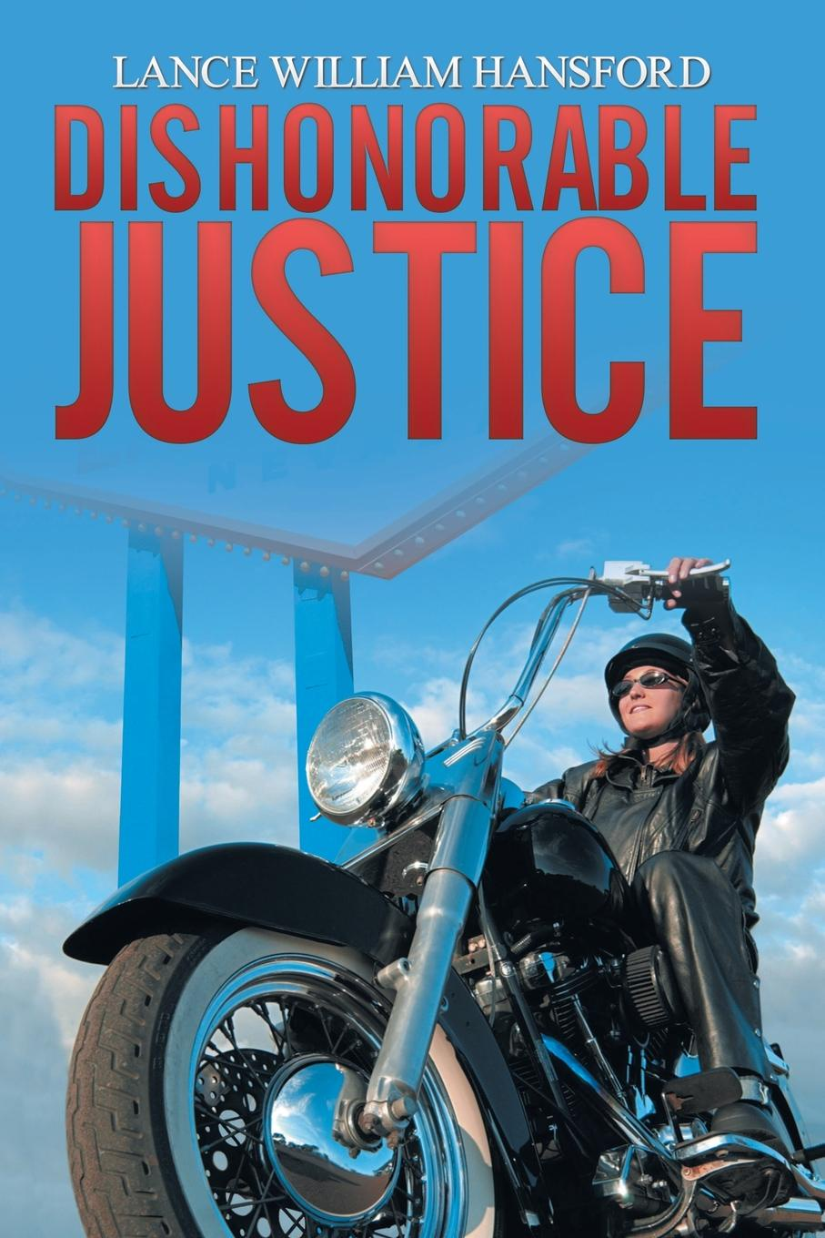 Lance William Hansford Dishonorable Justice. Tales of the Black Widows