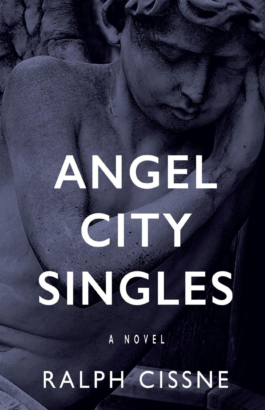 Ralph Cissne Angel City Singles can can the singles
