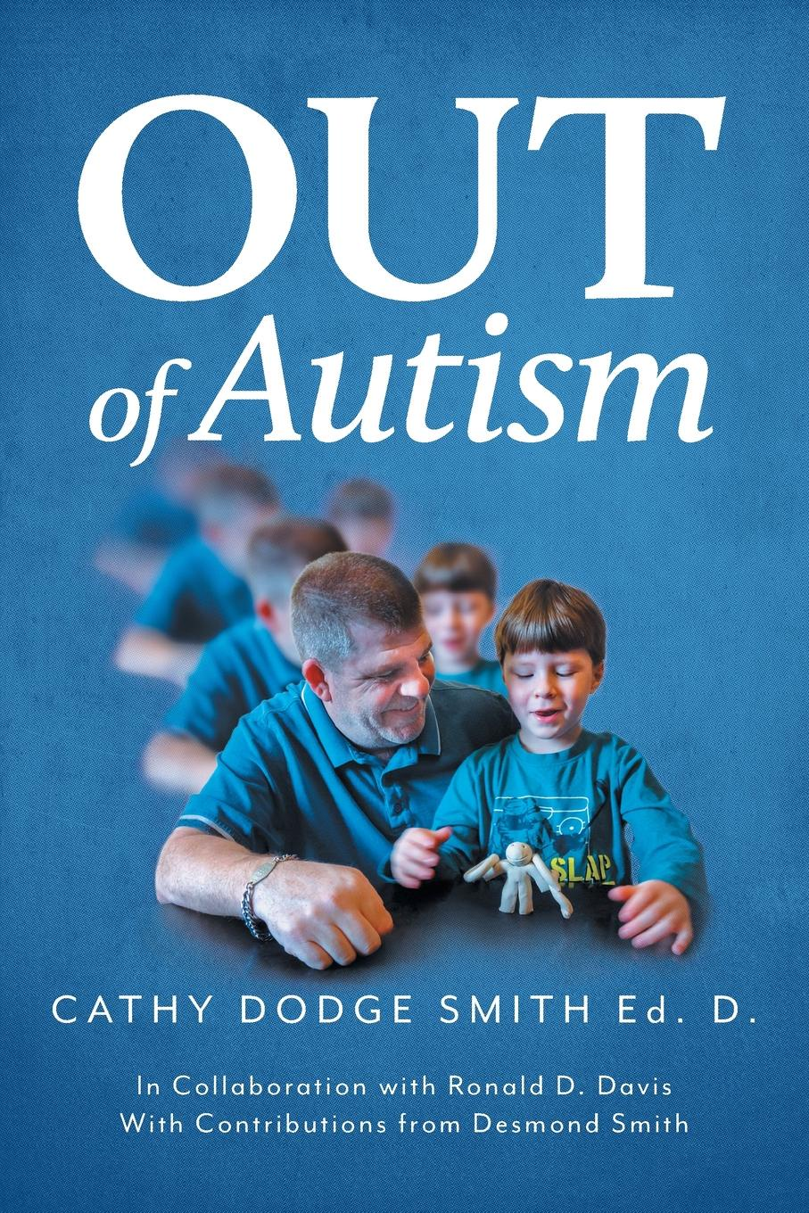 Cathy Dodge Smith Out of Autism symptoms of autism in adhd a familial trait