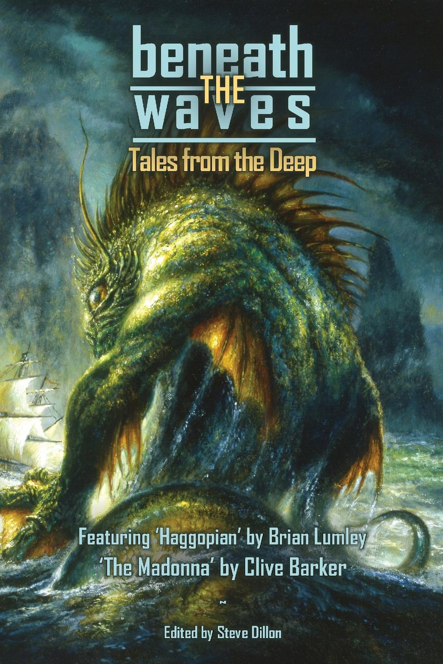Clive Barker, Brian Lumley, Howard Phillip Lovecraft Beneath the Waves. Tales from the Deep fingerband by