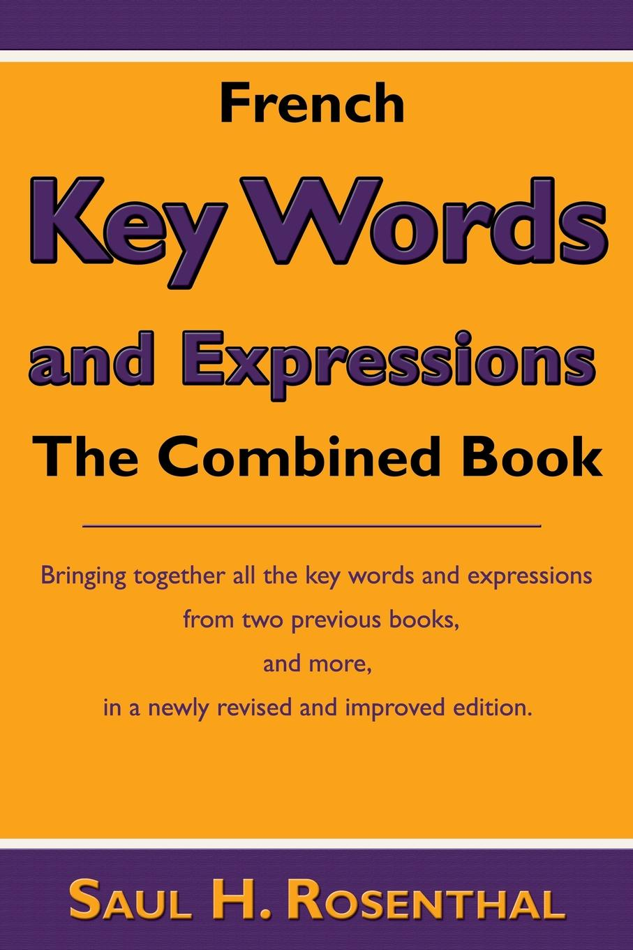 Saul H. Rosenthal French Key Words and Expressions. The Combined Book цена