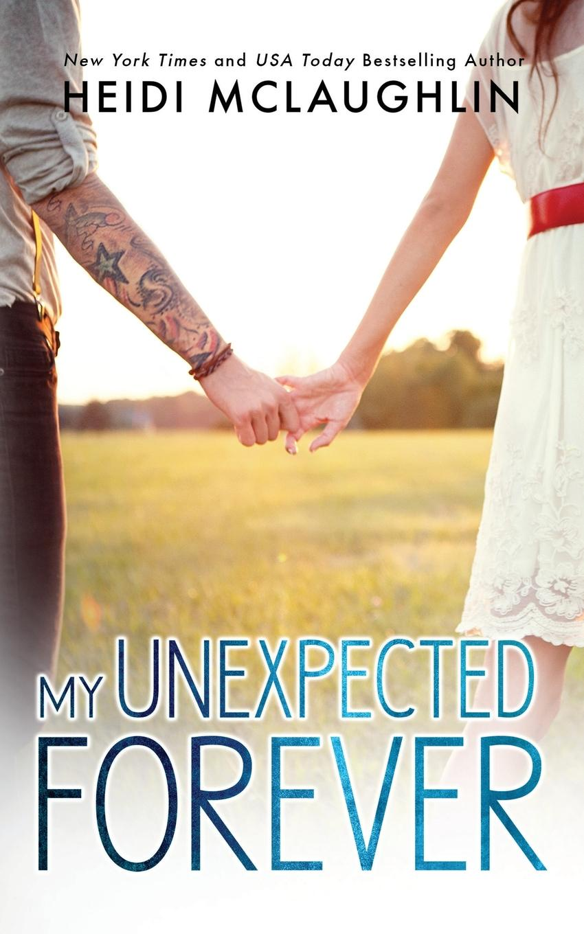Heidi McLaughlin My Unexpected Forever the never never sisters