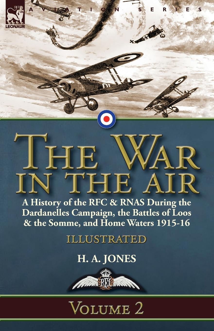 H. A. Jones The War in the Air-Volume 2. a History of the RFC . RNAS During the Dardanelles Campaign, the Battles of Loos . the Somme, and Home Waters 1915-16 air tube 2 way 4mm dia quick joiner push in connector pneumatic fitting 10pcs