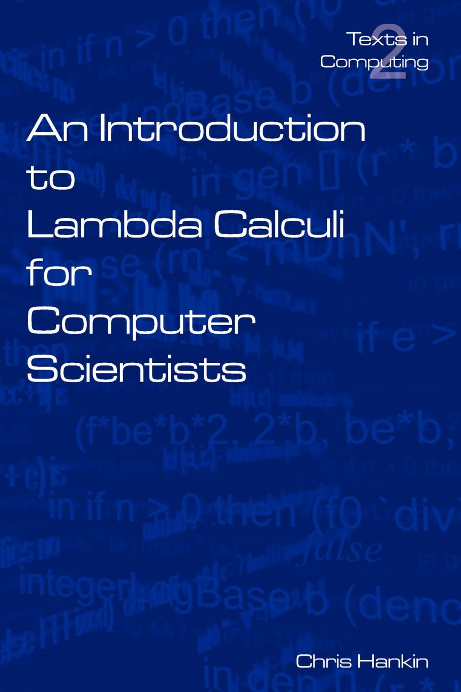 C. Hankin An Introduction to Lambda Calculi for Computer Scientists salas calculus one