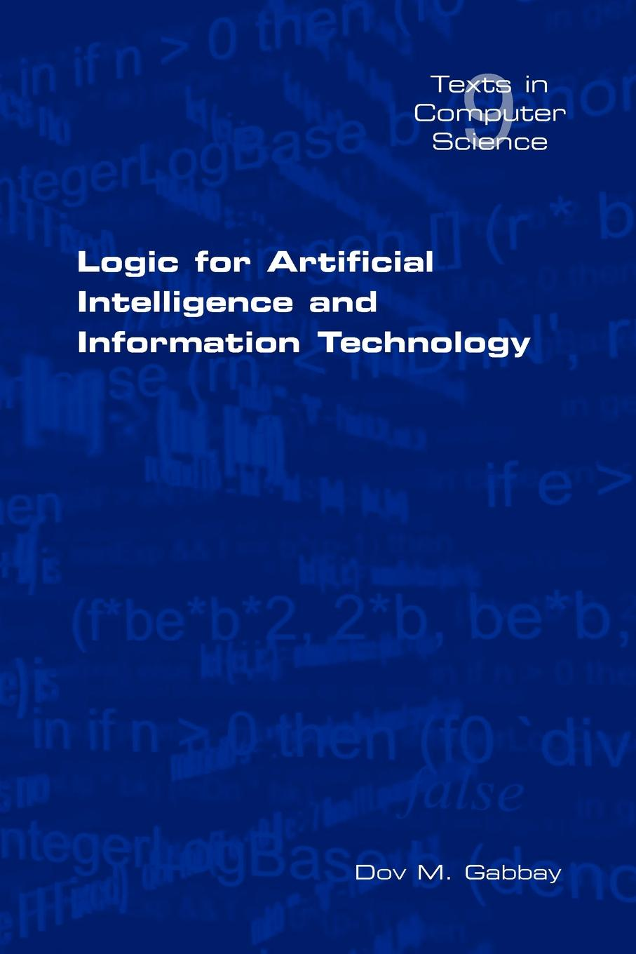 D. M. Gabbay Logic for Artificial Intelligence and Information Technology logic london