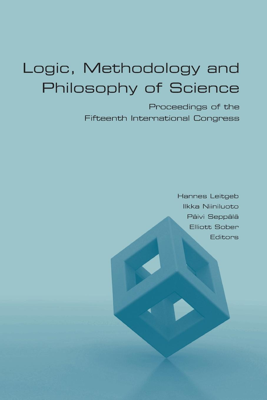 Logic, Methodology and Philosophy of Science. Proceedings of the Fifteenth International Congress foundations of the formal sciences vii bringing together philosophy and sociology of science