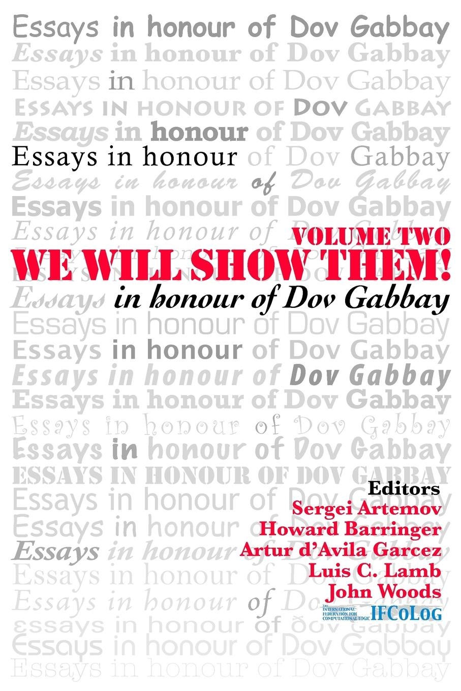 We Will Show Them. Essays in Honour of Dov Gabbay. Volume 2 logic london