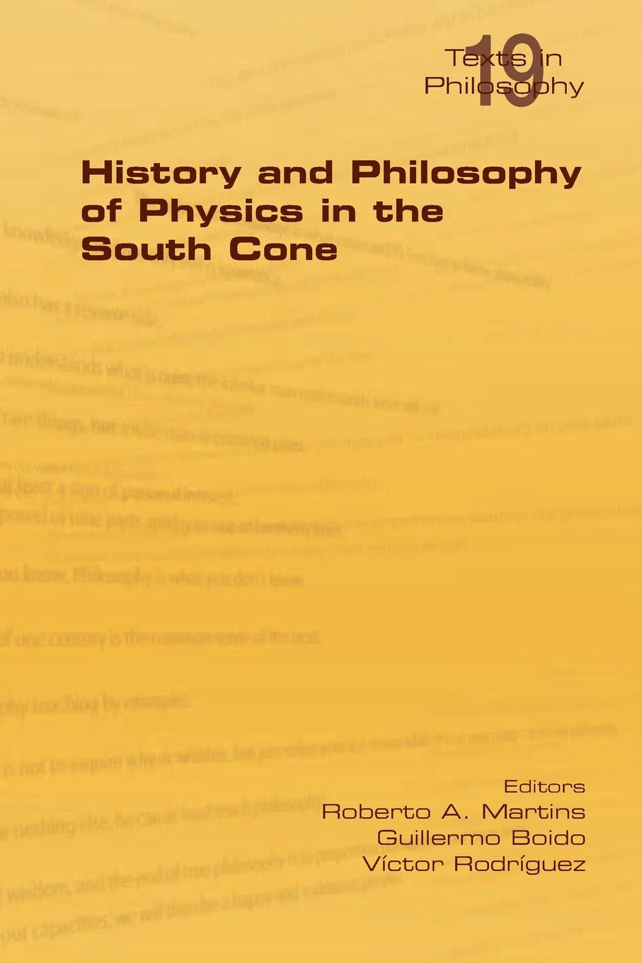 History and Philosophy of Physics in the South Cone history and philosophy of physics in the south cone