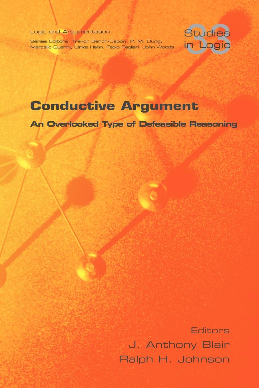 Conductive Argument. an Overlooked Type of Defeasible Reasoning scott pratt l logic inquiry argument and order