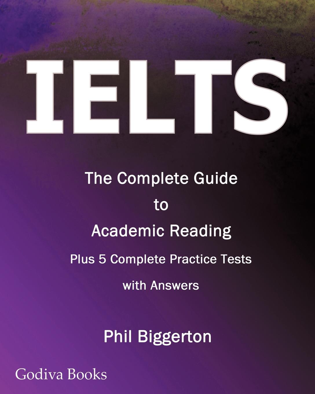 Phil Biggerton Ielts - The Complete Guide to Academic Reading a complete guide to the buddhist path