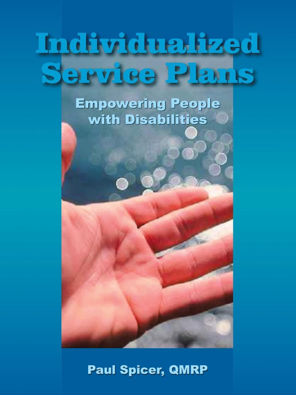цены на Paul Spicer QMRP Individualized Service Plans. Empowering People with Disabilities  в интернет-магазинах