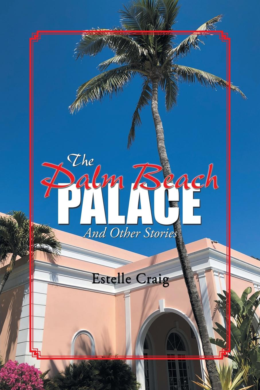 Estelle Craig The Palm Beach Palace. And Other Stories брюки she