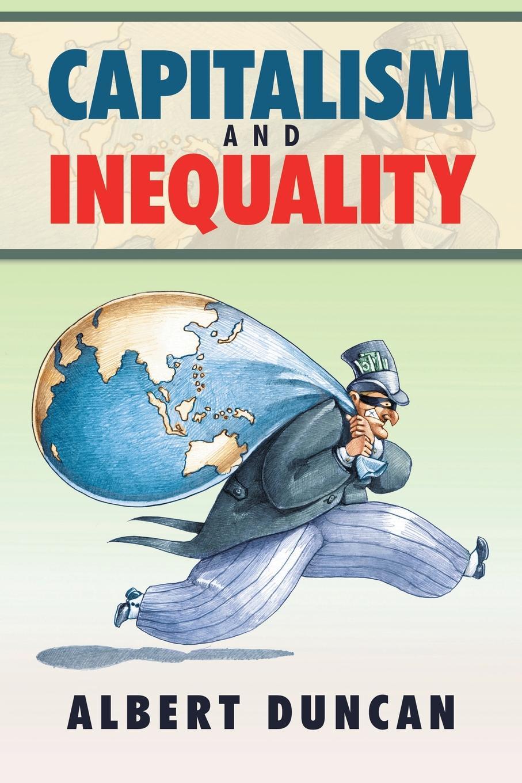 цены на Albert Duncan Capitalism and Inequality  в интернет-магазинах