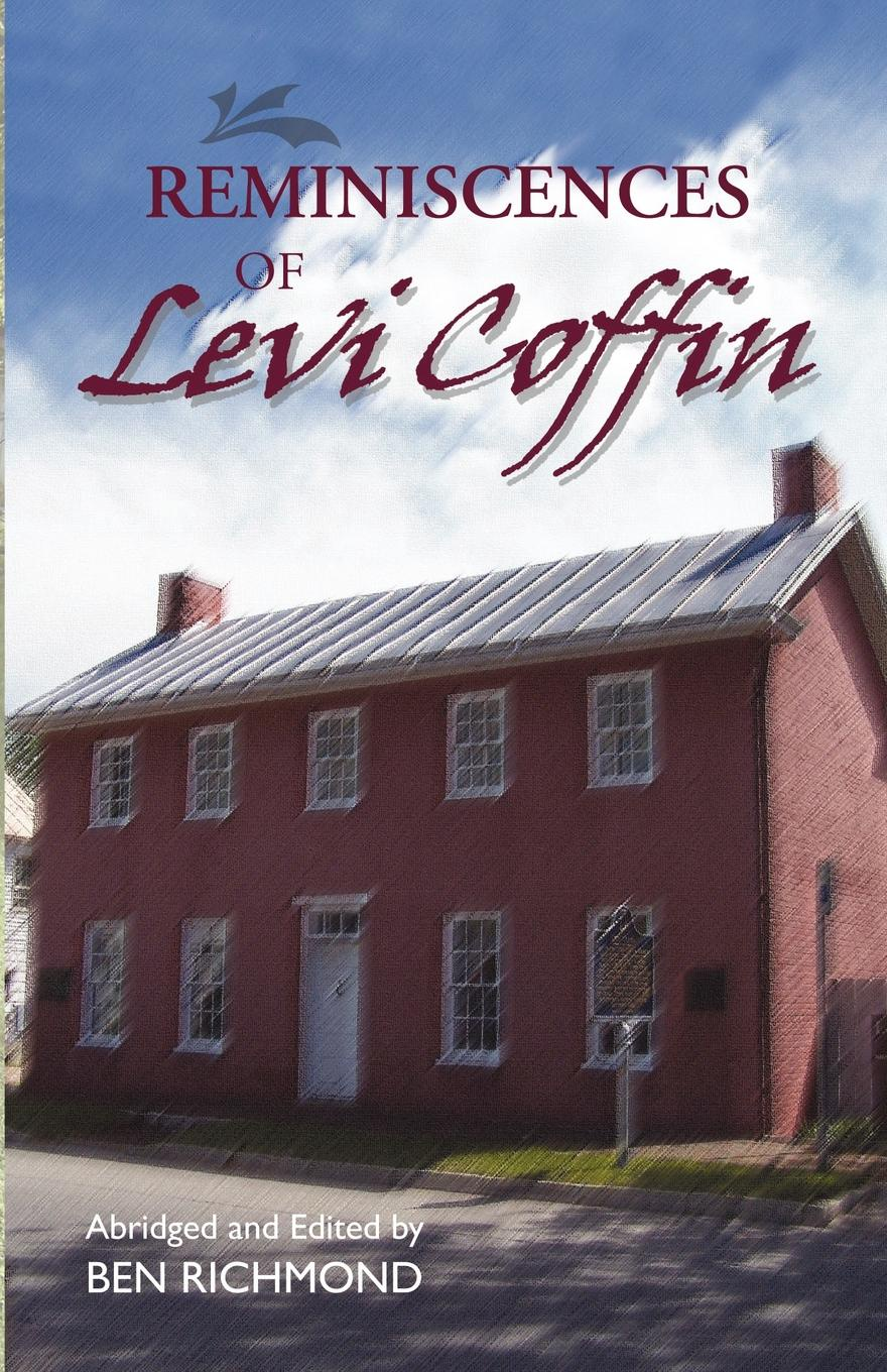 Levi Coffin Reminiscences of Levi Coffin levi bishop the poetical works of levi bishop