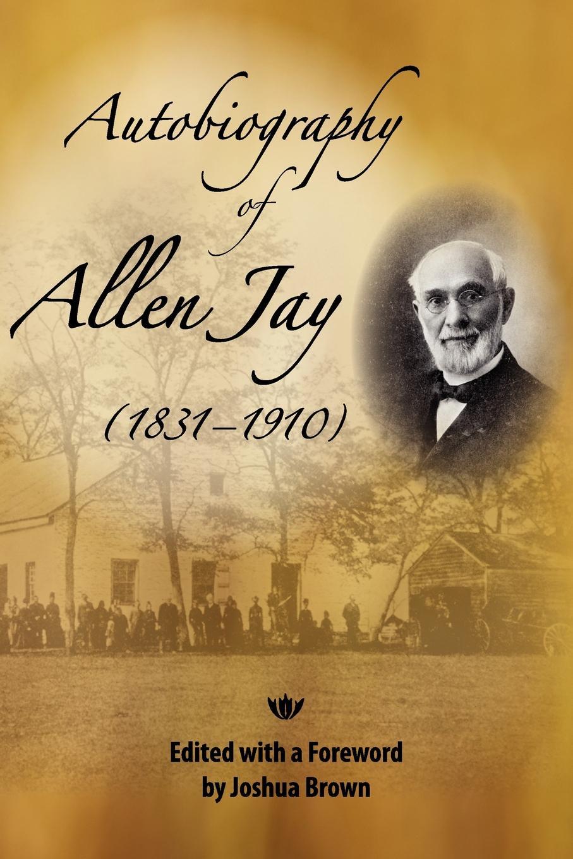 лучшая цена Allen Jay Autobiography of Allen Jay
