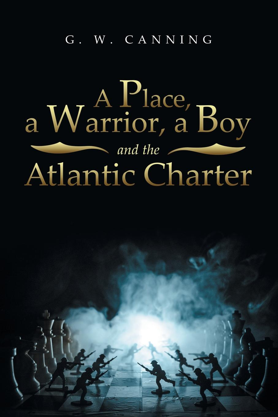 Фото - G. W. Canning A Place, a Warrior, a Boy and the Atlantic Charter the penguin german phrasebook