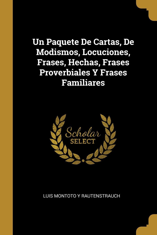 Un Paquete De Cartas De Modismos Locuciones Frases Hechas Frases Proverbiales Y Frases Familiares купить в интернет магазине Ozon с быстрой