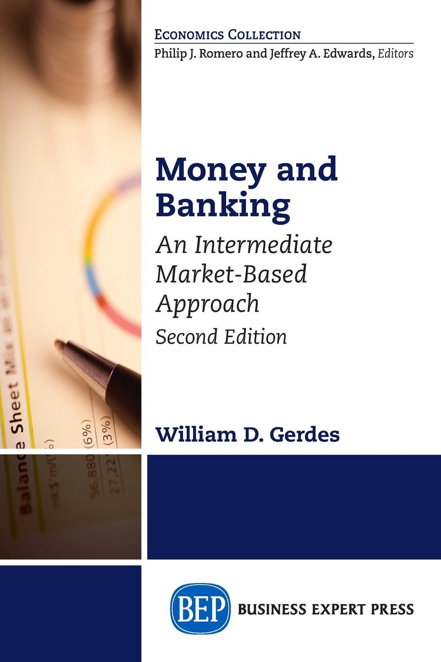 William D. Gerdes Money and Banking, Second Edition. An Intermediate Market-Based Approach chip poncy trade based money laundering the next frontier in international money laundering enforcement