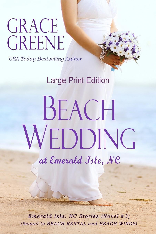 Grace Greene Beach Wedding (Large Print). At Emerald Isle, NC стоимость
