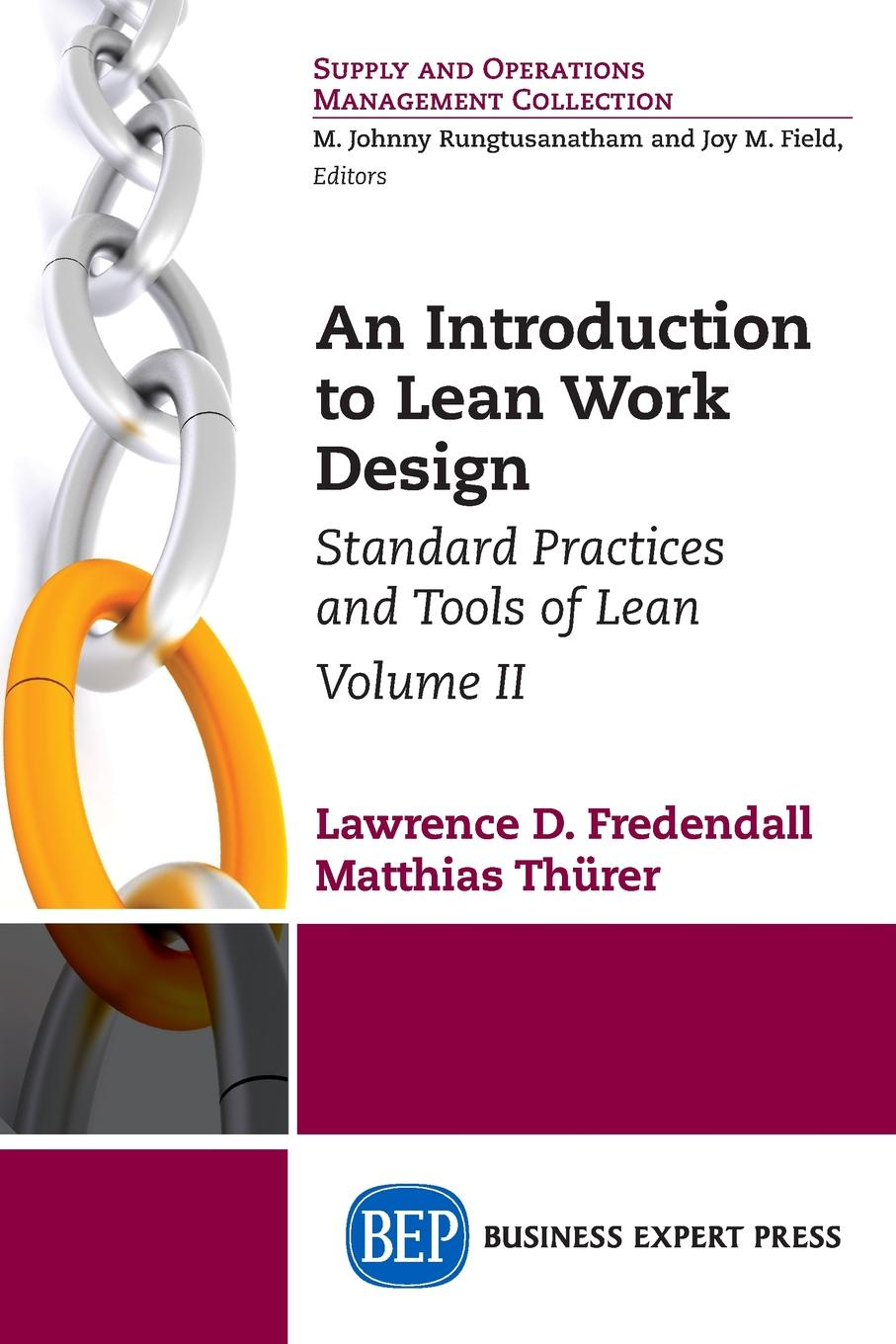 Lawrence D. Fredendall, Matthias Thürer An Introduction to Lean Work Design. Standard Practices and Tools of Lean, Volume II sarah lean a horse for angel
