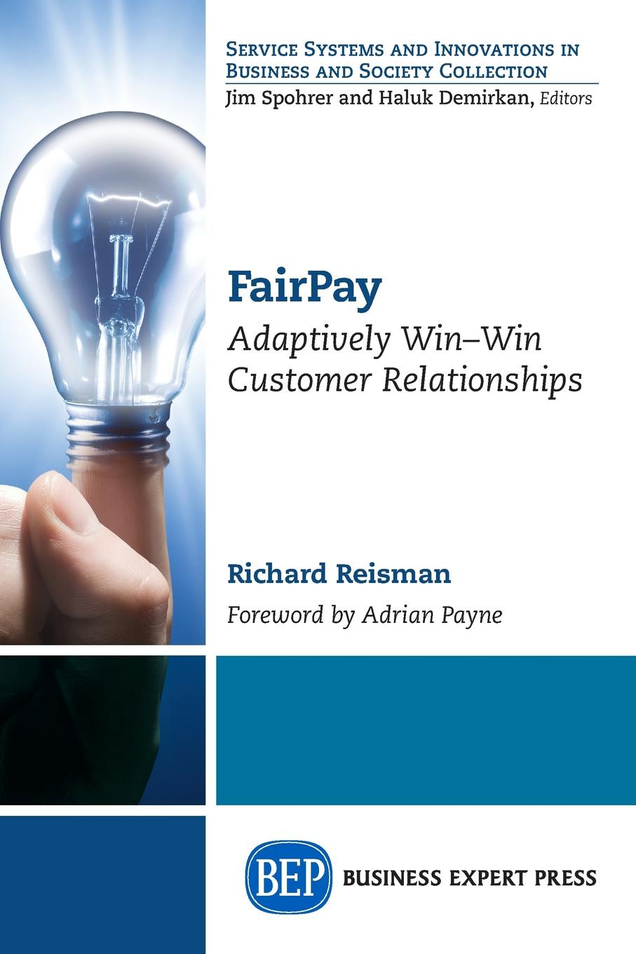 Richard Reisman FairPay. Adaptively Win-Win Customer Relationships jordan d lewis trusted partners how companies build mutual trust and win together