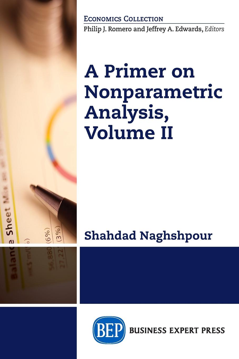 Shahdad Naghshpour A Primer on Nonparametric Analysis, Volume II